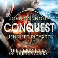 Conquest - John Connolly, Jennifer Ridyard