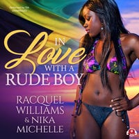 In Love with a Rude Boy - Racquel Williams,Nika Michelle