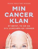 Min Cancer klan - Rikke Kristine Nissen