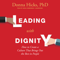 Leading with Dignity - Donna Hicks