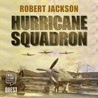 Hurricane Squadron - Robert Jackson