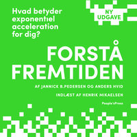 Forstå fremtiden - Anders Hvid, Jannick B. Pedersen