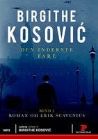 Den inderste fare II - Birgithe Kosović