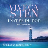 I nat er du død - Viveca Sten