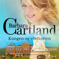 Kongen og vildkatten - Barbara Cartland