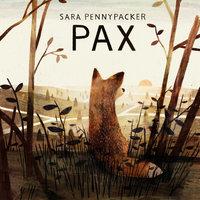 Pax - Sara Pennypacker,Jon Klassen
