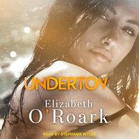 Undertow - Elizabeth O'Roark