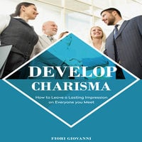 Develop Charisma - Firor Giovanni