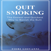 Quit Smoking - Fiori Giovanni