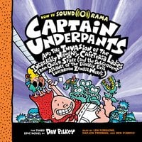 Captain Underpants #3: Captain Underpants and the Invasion of the Incredibly Naughty Cafeteria Ladies from Outer Space - Dav Pilkey