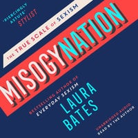 Misogynation - Laura Bates