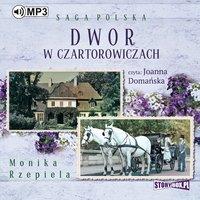 Dwór w Czartorowiczach - Monika Rzepiela