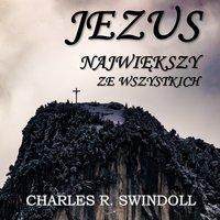 Wydany na ukrzyżowanie - cz.15 - Charles R. Swindoll