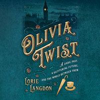 Olivia Twist - Lorie Langdon