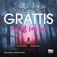 Grattis, ha ett bra liv - Cannie Möller