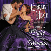 When a Duke Loves a Woman - Lorraine Heath