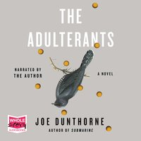 The Adulterants - Joe Dunthorne