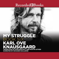 My Struggle, Book 6 - Karl Ove Knausgaard
