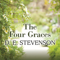 The Four Graces - D.E. Stevenson