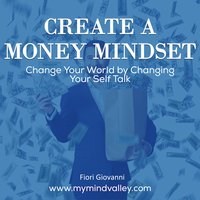 Create Money Mindset - Fiori Giovanni