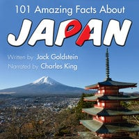 101 Amazing Facts about Japan - Jack Goldstein