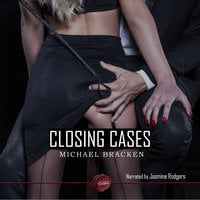 Closing Cases - Michael Bracken