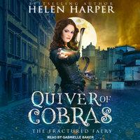 Quiver of Cobras - Helen Harper