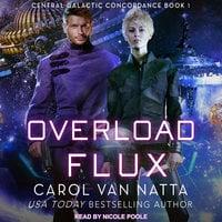 Overload Flux - Carol Van Natta