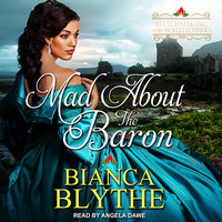 Mad About the Baron - Bianca Blythe