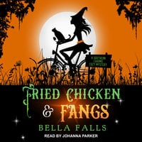 Fried Chicken & Fangs - Bella Falls