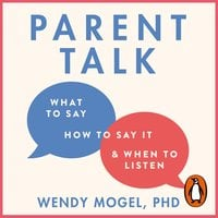 Parent Talk - Wendy Mogel