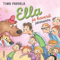 Ella ja kaverit juhlatuulella - Timo Parvela
