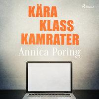 Kära klasskamrater - Annica Poring