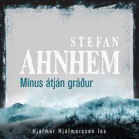 Mínus átján gráður - Stefan Ahnhem