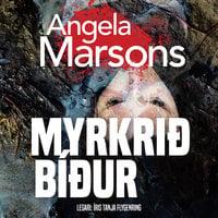 Myrkrið bíður - Angela Marsons
