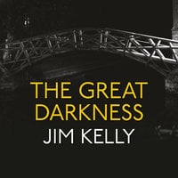 The Great Darkness - Jim Kelly