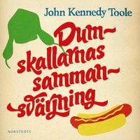 Dumskallarnas sammansvärjning - John Kennedy