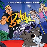 Bubbi bliver f****** stjerne - Merlin P. Mann,Morten Münster