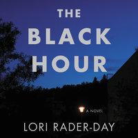 Black Hour - Lori Rader-Day