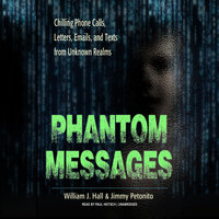 Phantom Messages - William J. Hall, Jimmy Petonito
