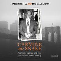 Carmine the Snake - Michael Benson,Frank DiMatteo