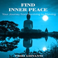 Find Inner Peace - Fiori Giovanni