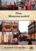 Peru. Muzyczna podróż - Krzysztof Wiernicki