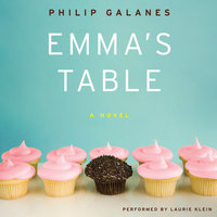 Emma's Table - Philip Galanes