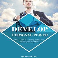 Develop Personal Power - Fiori Giovanni