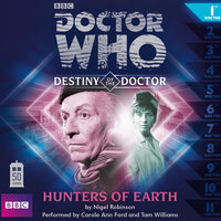 Doctor Who - Destiny of the Doctor - Hunters of Earth - Nigel Robinson