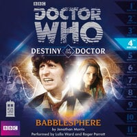 Doctor Who - Destiny of the Doctor - Babblesphere - Jonathan Morris