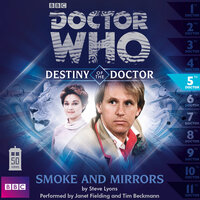 Doctor Who - Destiny of the Doctor - Smoke and Mirrors - Steve Lyons