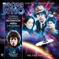 Doctor Who - The 4th Doctor Adventures 1.1 Destination: Nerva - Nicholas Briggs