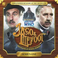 Jago & Litefoot - Series 01 - Justin Richards,Jonathan Morris,Andy Lane,Alan Barnes